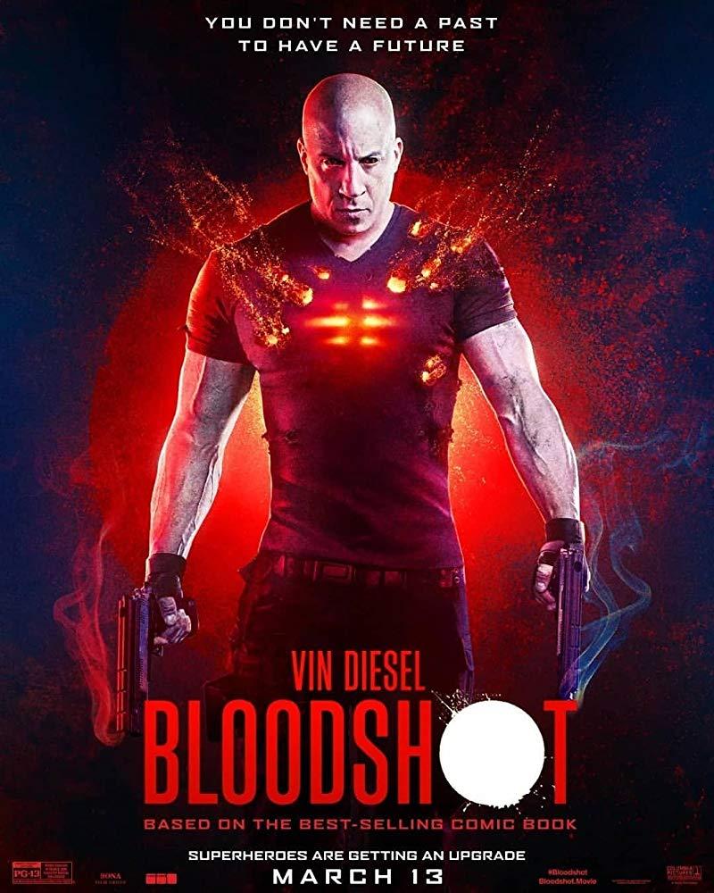 BLOODSHOT (2020) จักรกลเลือดดุ